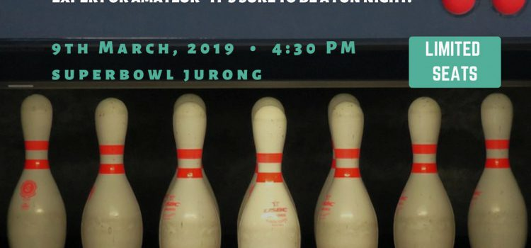 IT'S NOT HOW YOU BOWL. IT'S HOW YOU ROLL. – Welcome to a Fun Evening with the Bowlers.